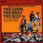 Good,The Bad and the Ugly 10 Extra Tracks Soundtrack Remastered CD NEW