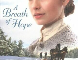 Breath of Hope, Paperback by Snelling, Lauraine, Brand